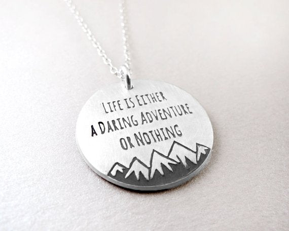 Silver Quote Necklace - Life is Either a Daring Adventure or Nothing