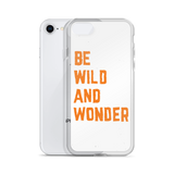 iPhone Be Wild Case