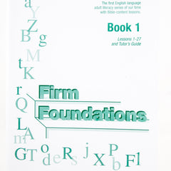 Firm Foundations: Book 1