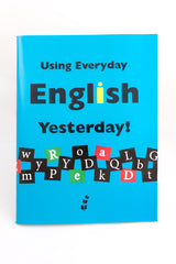 Using Everyday English Book 2: Yesterday! (Digital Download)