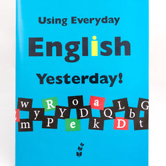 Using Everyday English Book 2: Yesterday!