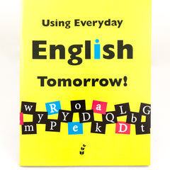 Using Everyday English Book 3: Tomorrow!