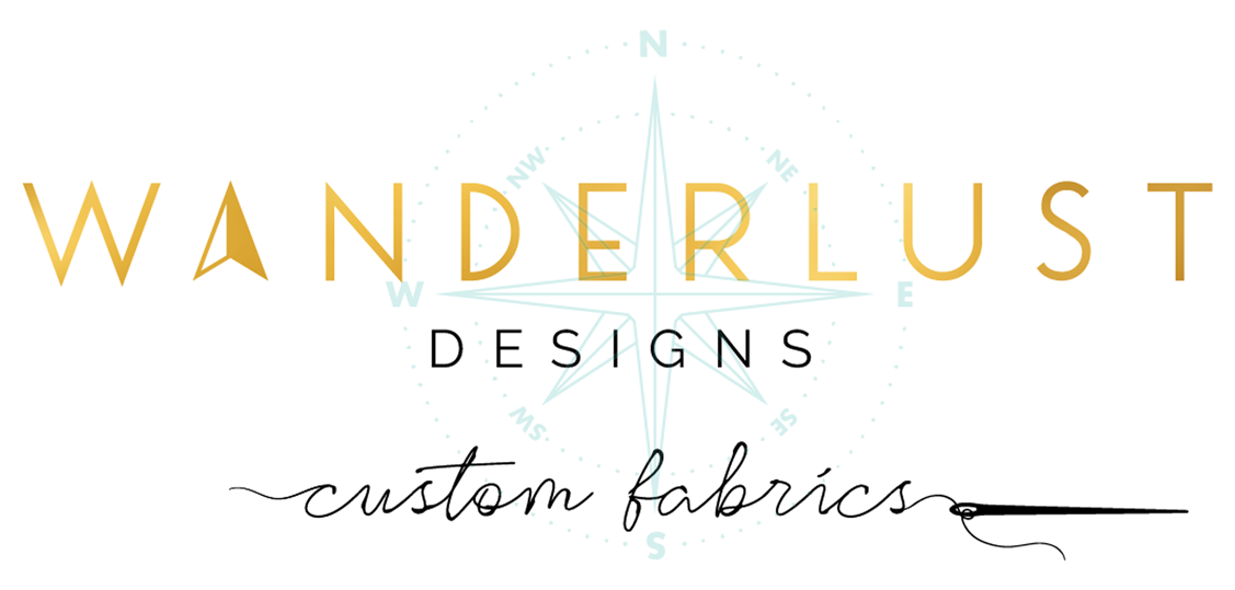 Wanderlust Designs Custom Fabric
