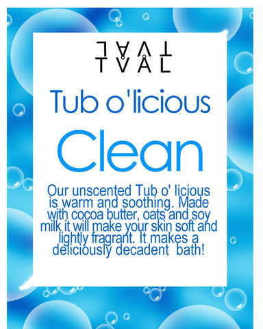 Tub o'licious - Clean (Unscented)