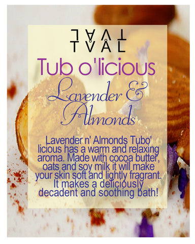 Tub o'licious - Lavender N' Almonds