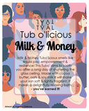 Milk & Money Tub o'Licious