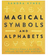 Magical Symbols & Alphabets