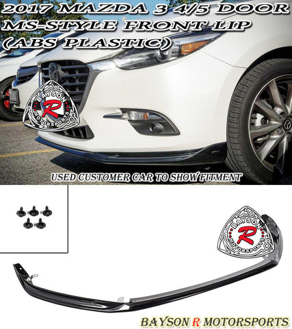 17-18 MAZDA 3 MS STYLE FRONT LIP (ABS PLASTIC)