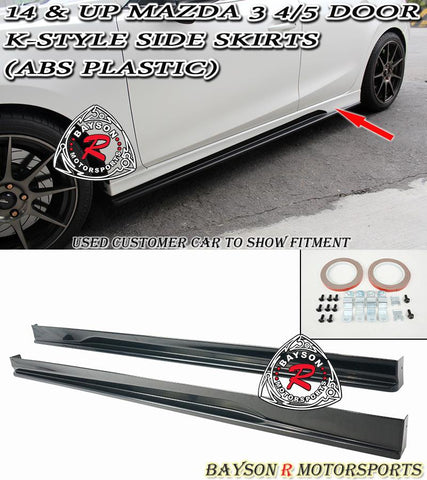 14-18 MAZDA 3 4/5DR K-STYLE SIDE SKIRTS (ABS PLASTIC)
