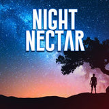 Night Nectar by West Coast Clouds
