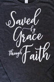 Saved by Grace through Faith Long Sleeve Shirt