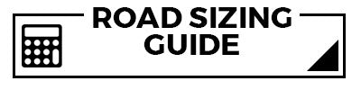 Road Sizing Guide