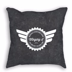 Everyone's Been Winging it Since Forever Pillow