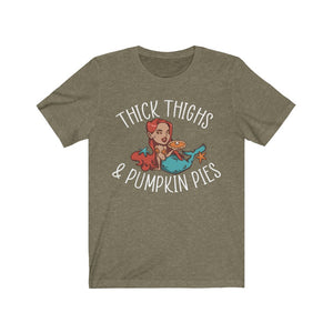 "Unisex ""Thick Thighs & Pumpkin Pies"" Tee"