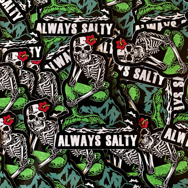"""Always Salty"" Sticker"