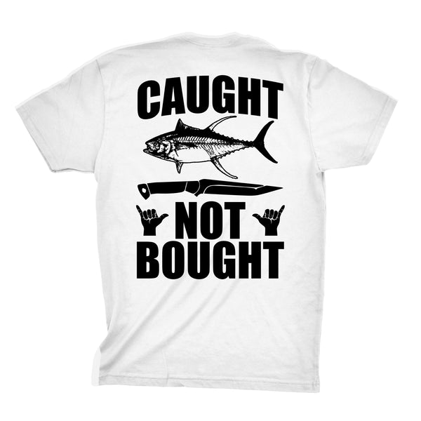 """Caught Not Bought"" Tee"