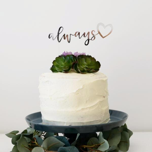 'Always' Cake Topper