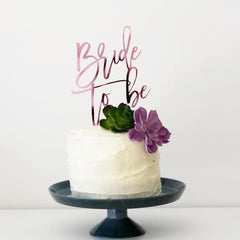 Bride To Be Cake Topper - Arlo and Co