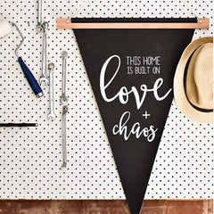 LOVE AND CHAOS PENNANT - Arlo and Co