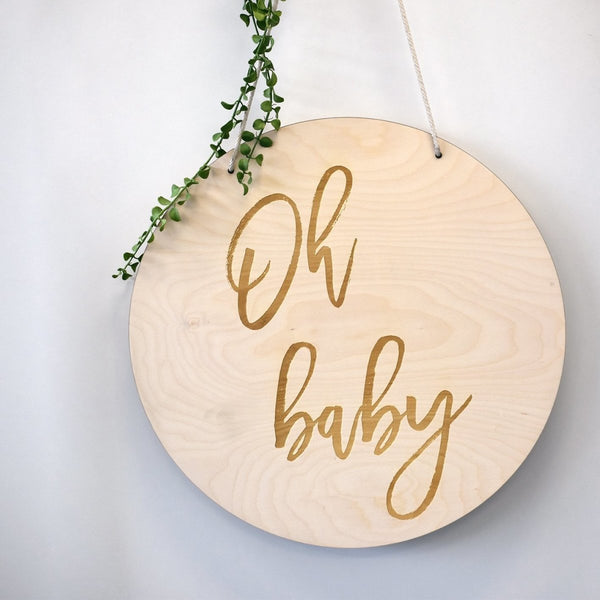 'Oh Baby' Etched Sign