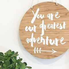 You Are Our Greatest Adventure Plaque - Arlo and Co