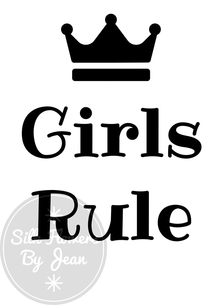 Girls Rule Print, Girls Rule card, Card for Her, Picture For Wall, Black White Prints - Silk Flowers By Jean