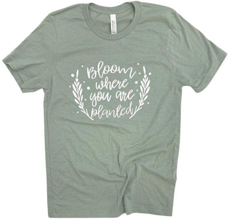 Bloom Where You Are Planted Graphic Tee