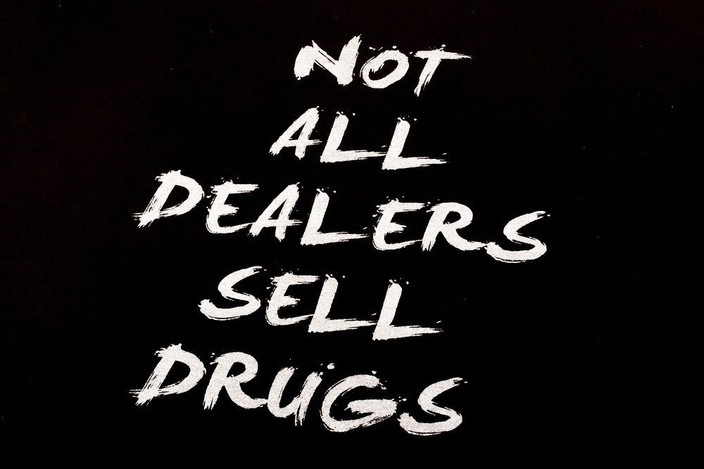 Not All Dealers Sell Drugs 3M S/S T-Shirts