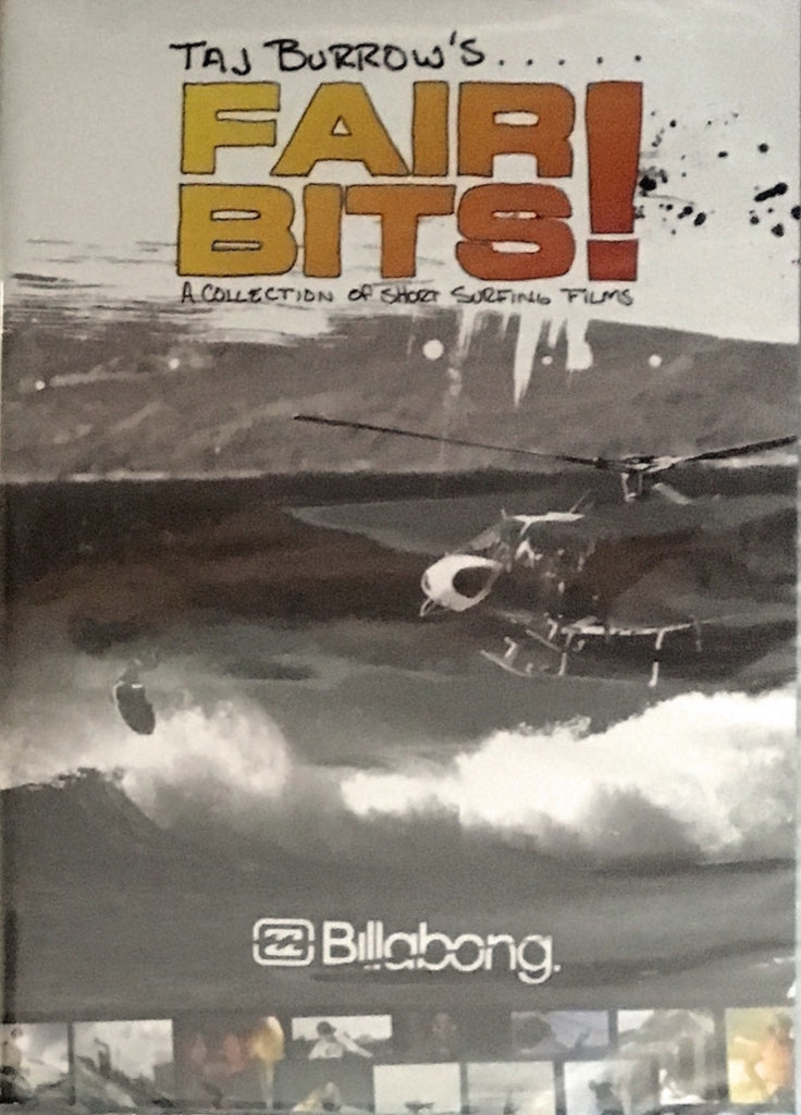 Taj Burrow's Fair Bits! DVD- A Collection of Short Surfing Films
