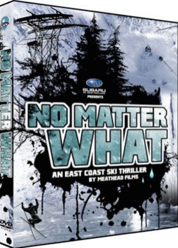 No Matter What - An East Coast Ski Thriller