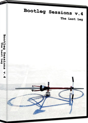 Bootleg Sessions Vol 4 Fixed Gear DVD - The Last Leg