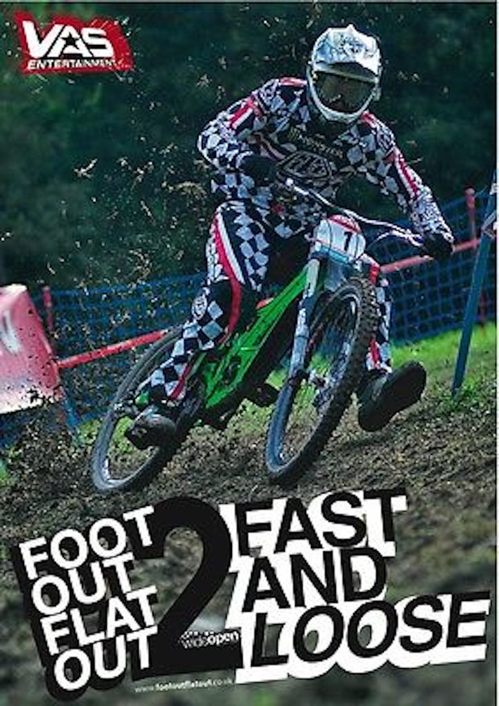 Foot Out Flat Out 2 Fast and Loose Downhill Mountain Bike Racing DVD