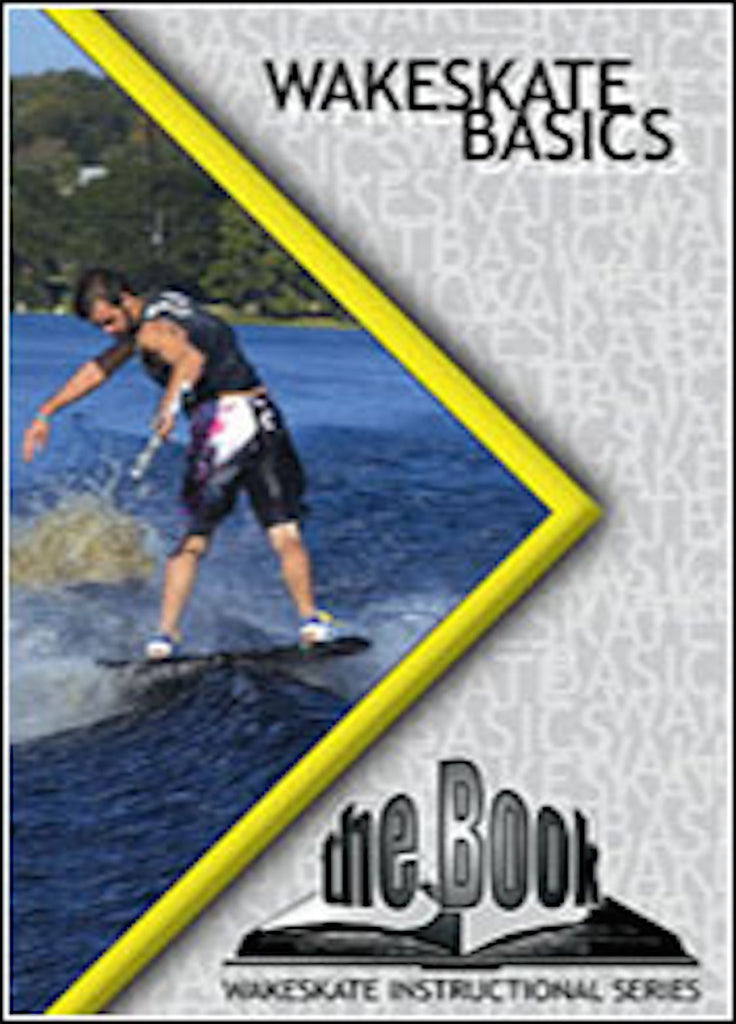 The Book Wakeskate Basics Instructional DVD