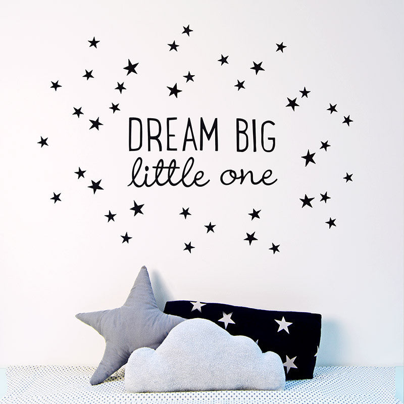 """Dream Big Little One"" Fabric Wall Decal"