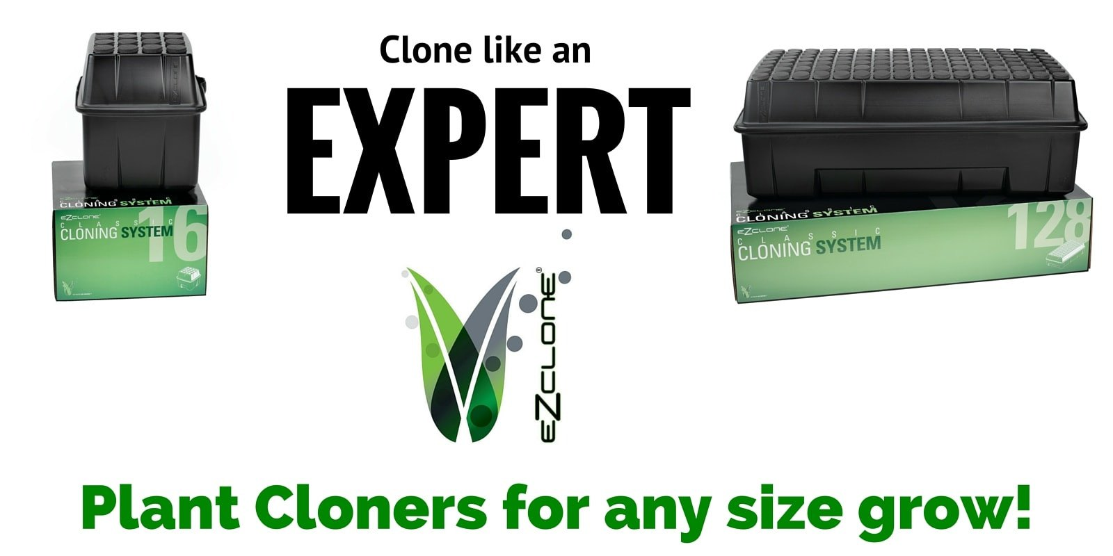 Clone Like an Expert with EZ Clone Plant Cloner Machines