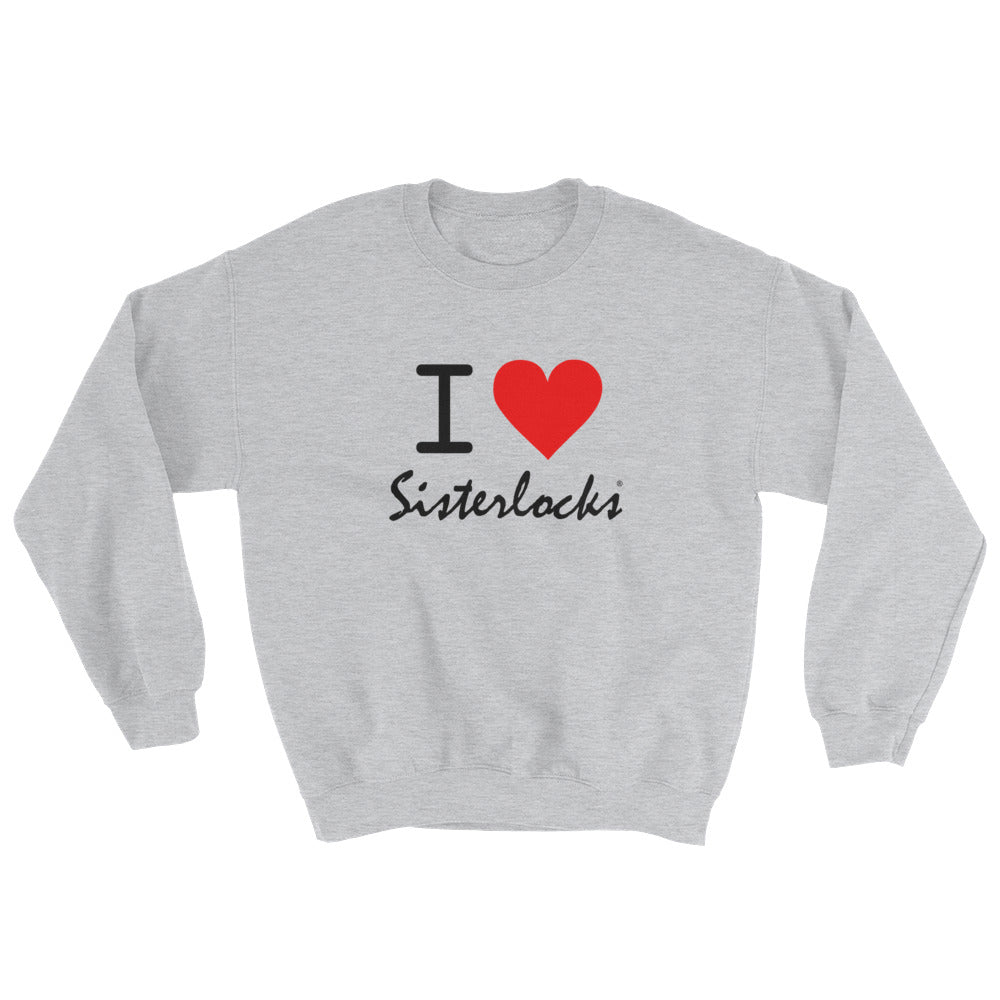 """I Love Sisterlocks"" Sweatshirt - Grey"