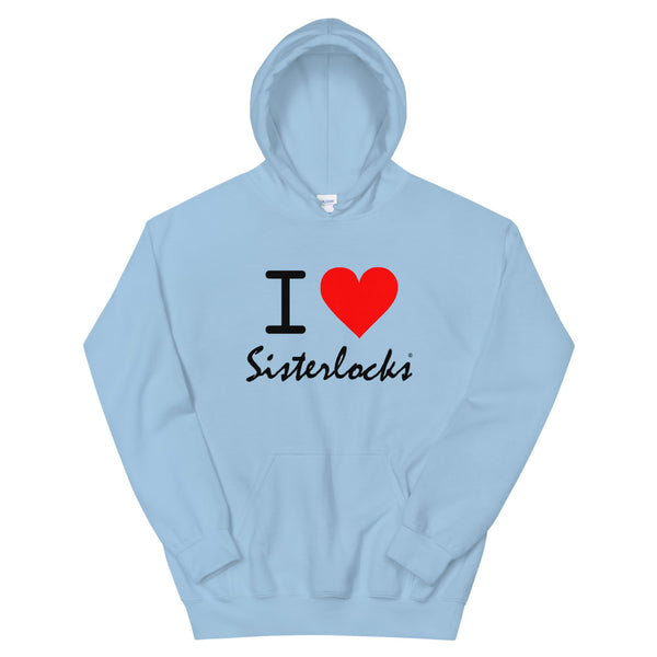 "Sisterlocks ""I Love Sisterlocks"" Hoodie - Baby Blue"