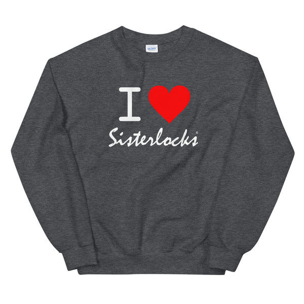 "Sisterlocks ""I Love Sisterlocks"" Sweatshirt - Dark Grey"