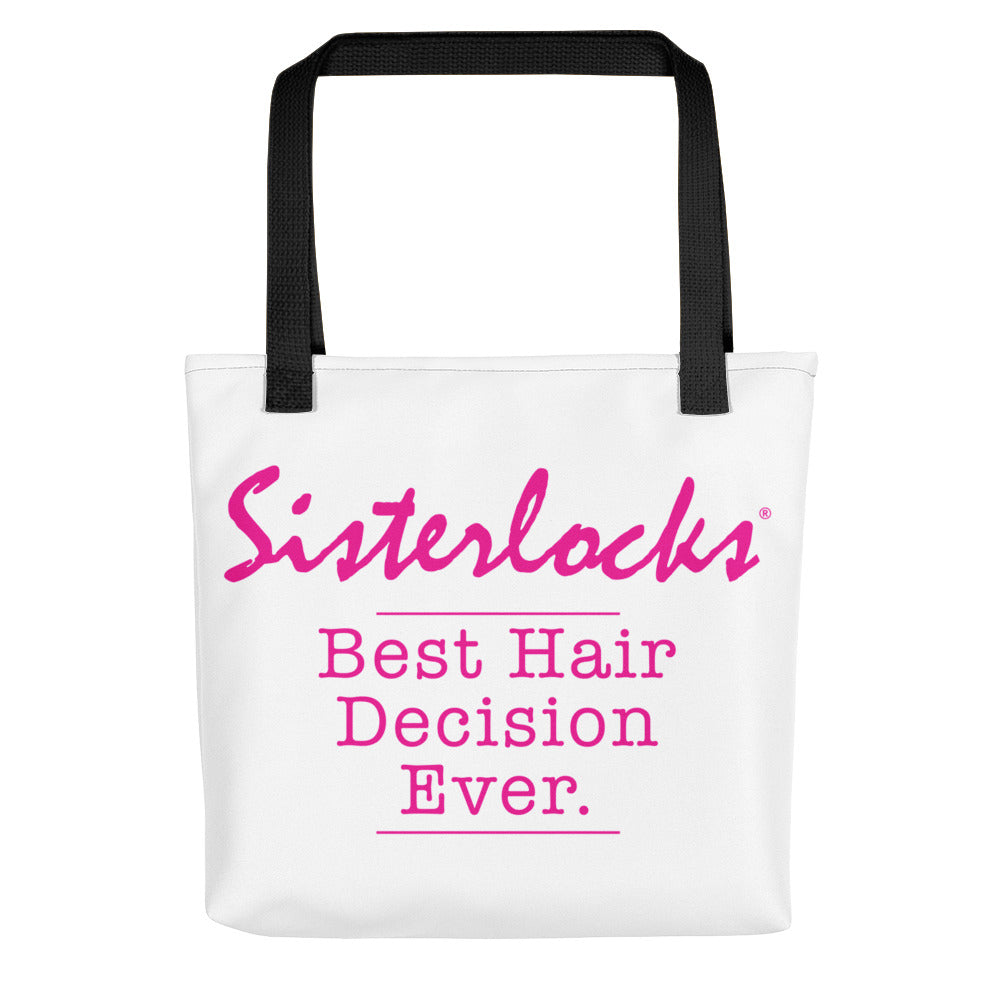 "Sisterlocks ""Best Hair Decision Ever"" - Tote bag"