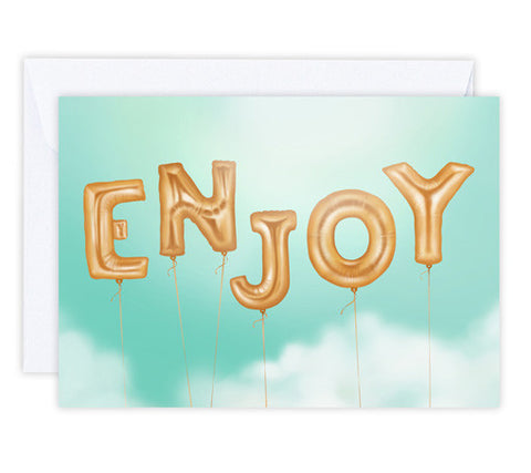 Enjoy - Greeting Card