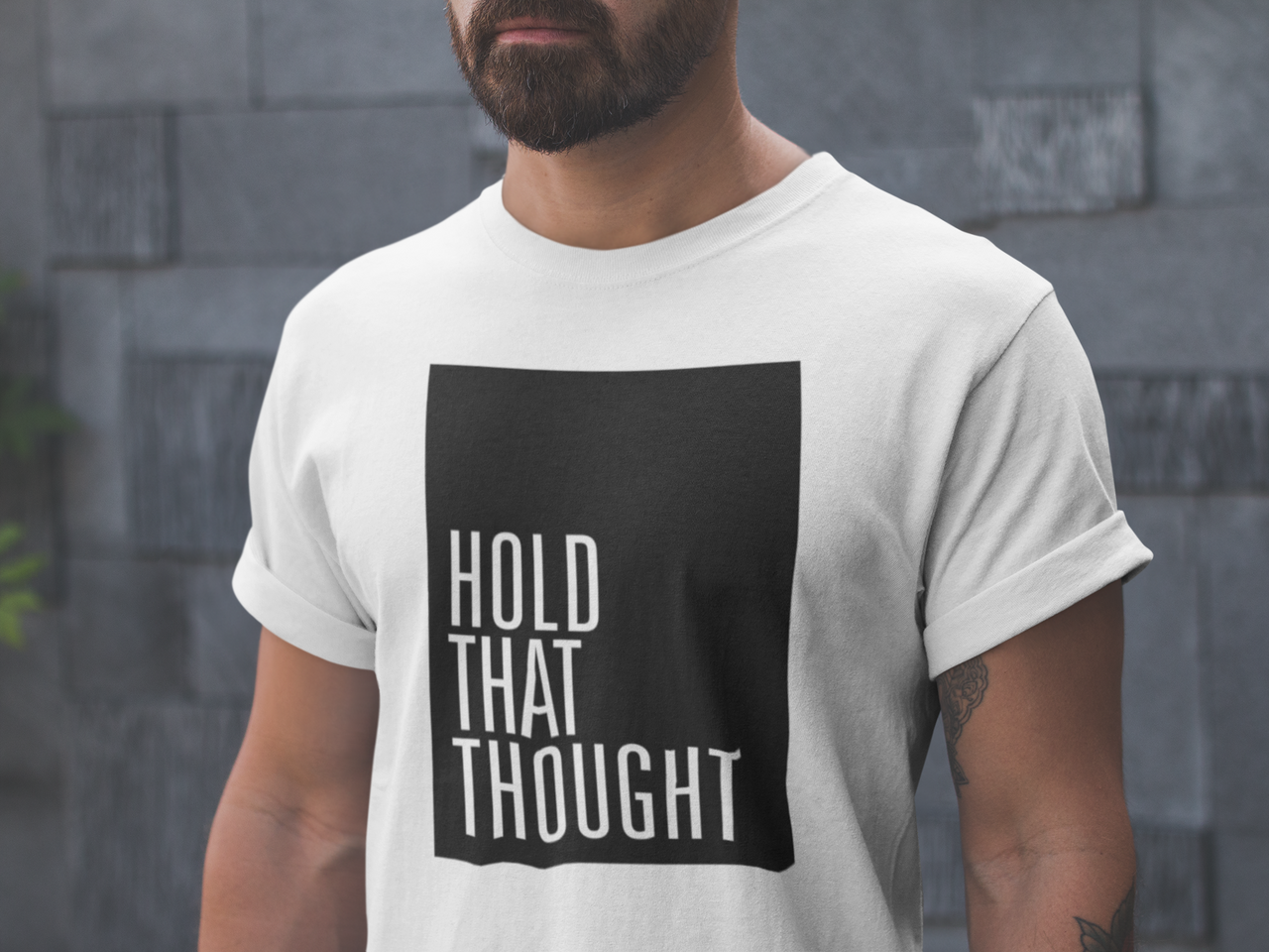 HOLD THAT THOUGHT TEE - MIXT Apparel