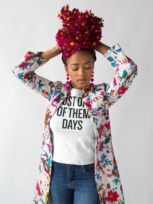 JUST ONE OF THEM DAYS TEE - MIXT Apparel