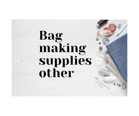 Bag Making Supplies - Other