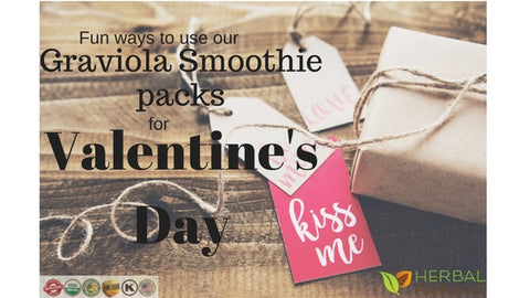 fun ways to use our graviola smoothie packs for valentine's day