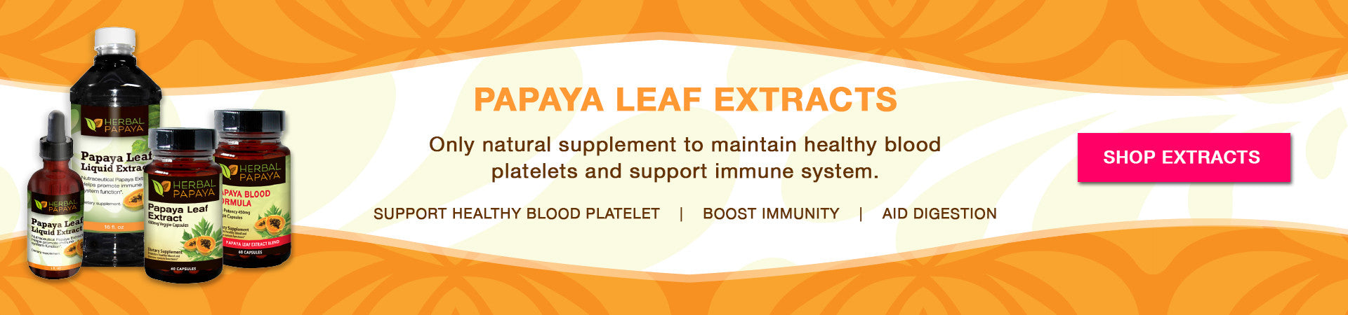 papaya leaf extracts and papaya leaf juice, papaya leaf supplements
