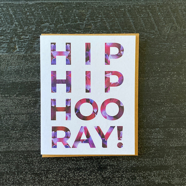 Blooming Type Card | Hip, Hip, Hooray