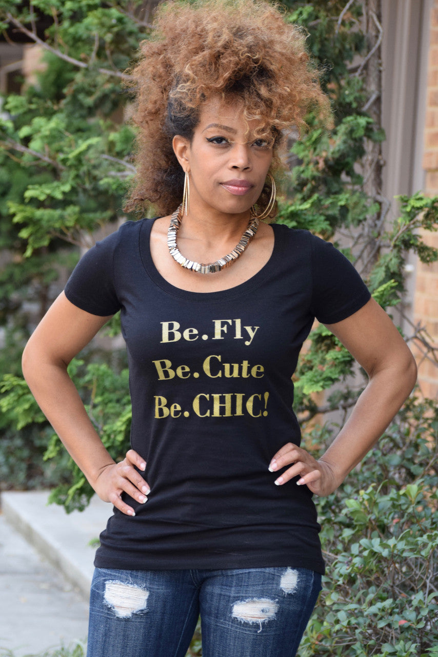 Be Cute.Fly.Chic Tee