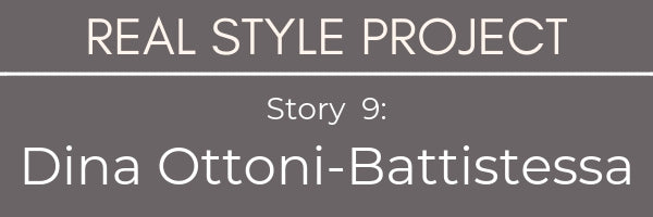 Real Style Project Dina Ottoni-Battistessa