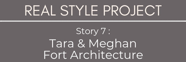 Real Style Project Tara Marshall & Meghan Bannon