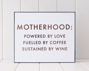 Load image into Gallery viewer, Motherhood Love Coffee Wine (Gold Foil on White - 30x25)